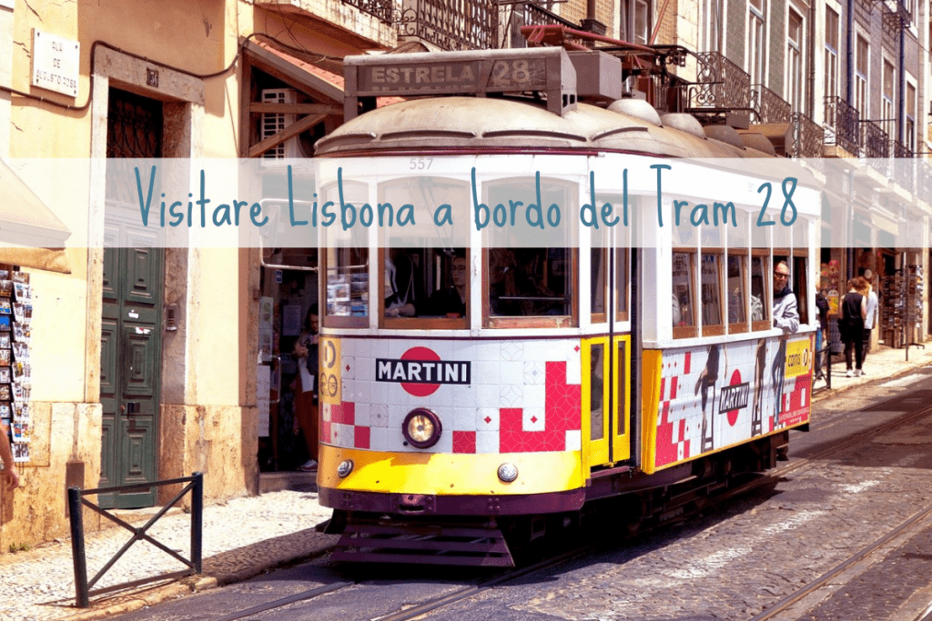 Visitare lisbona a bordo del tram 28