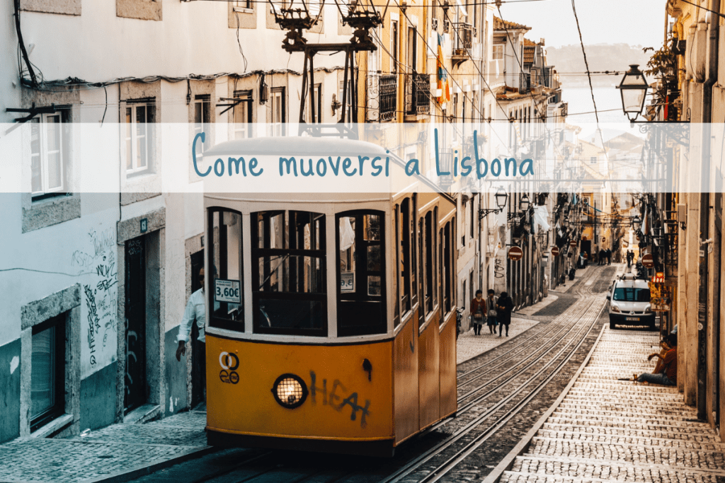 come muoversi a Lisbona Travel