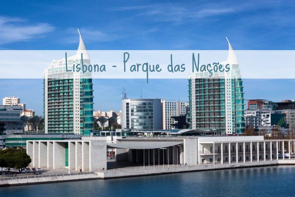 Lisbona - Parque das Nações