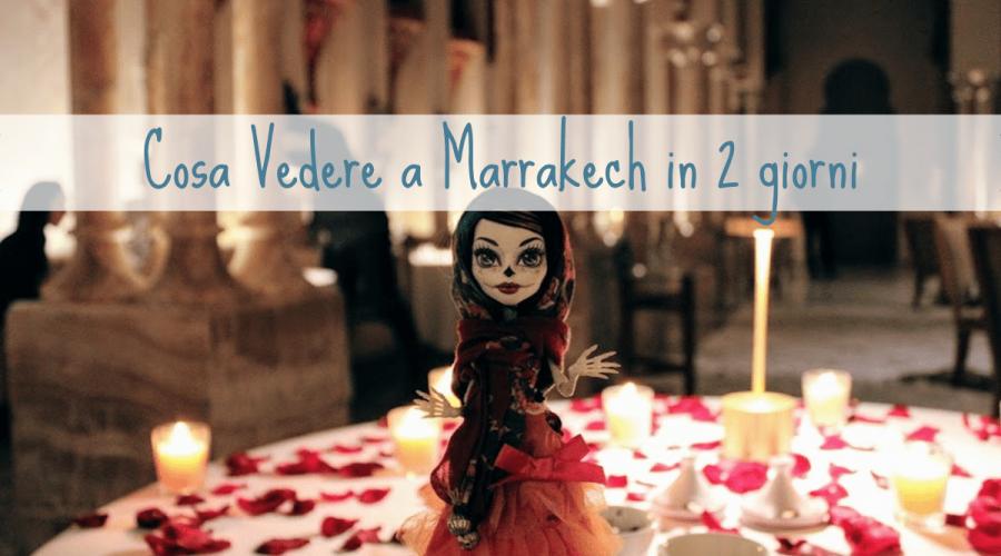 Copertina Cosa vedere a Marrakech in due giorni