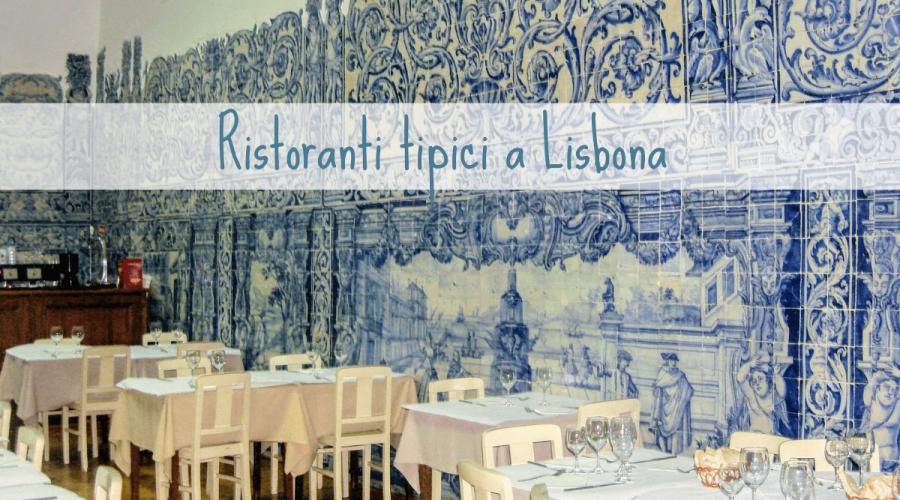 Ristoranti tipici a Lisbona