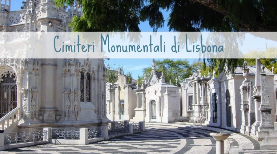 Cimiteri Monumentali di Lisbona