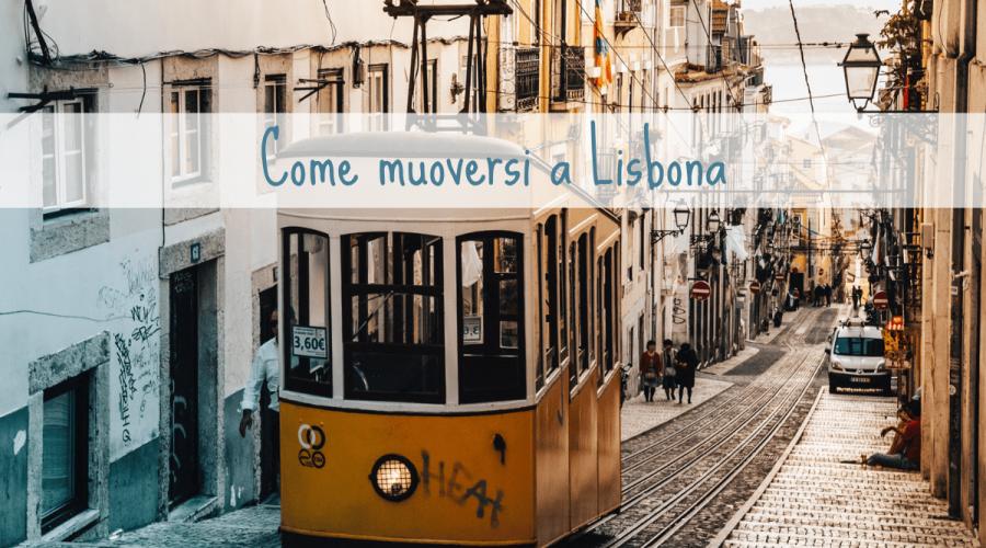 come muoversi a Lisbona Travel