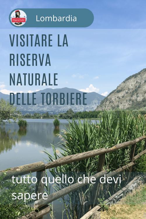 visitare la Riserva Naturale delle Torbiere del Sebino - titolo grafica per Pinterest
